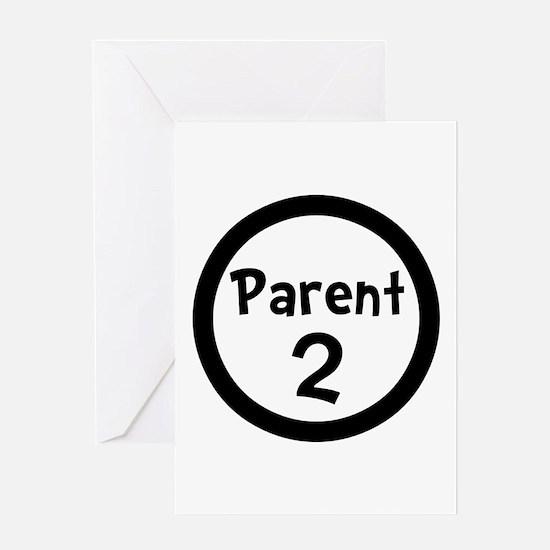 Parent 2 Greeting Card