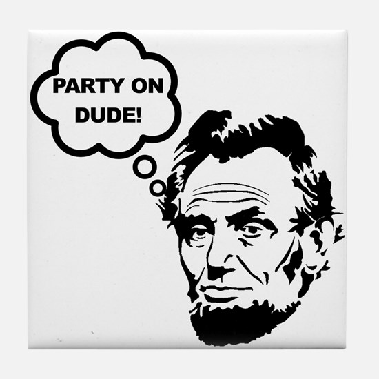 Lincoln Party On Tile Coaster