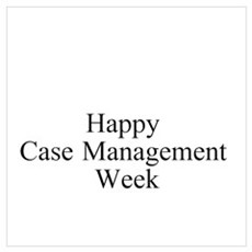 Happy Case Management Week Poster