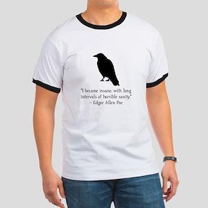 Edgar Allen Poe Quote Ringer T