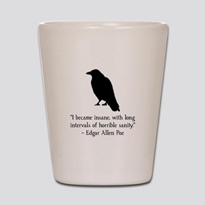 Edgar Allen Poe Quote Shot Glass