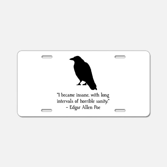 Edgar Allen Poe Quote Aluminum License Plate