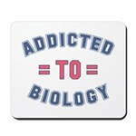 Addicted to Biology Mousepad