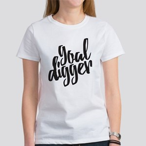 Goal Digger Women's Classic White T-Shirt