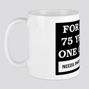 For Sale 75 Year Old Birthday Mug