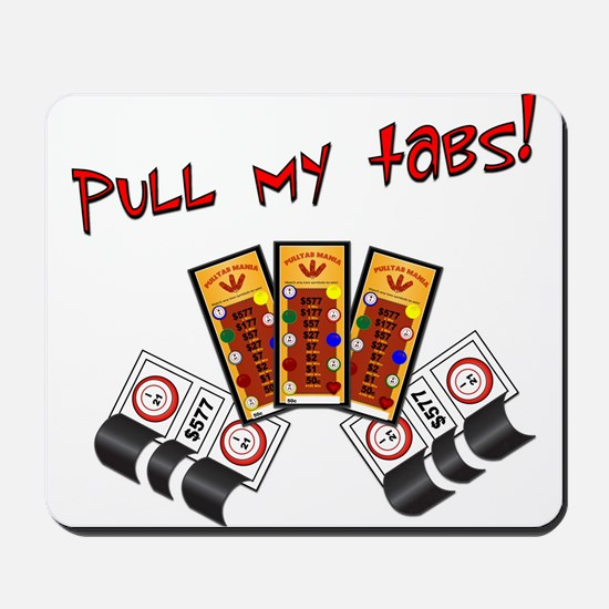 Pull my tabs! Mousepad
