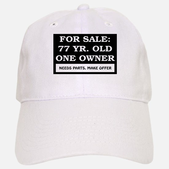 For Sale 77 Year Old Birthday Baseball Baseball Cap