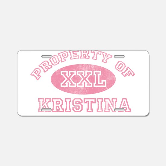 Property of Kristina Aluminum License Plate