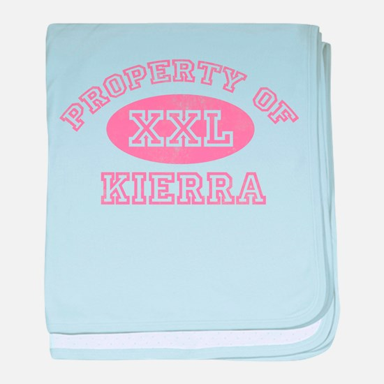 Property of Kierra baby blanket