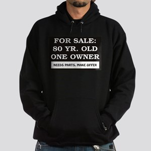 For Sale 80 year old Hoodie (dark)
