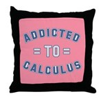 Addicted to Calculus Throw Pillow