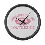 Property of Kayleigh Large Wall Clock