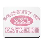 Property of Kayleigh Mousepad