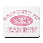 Property of Kamryn Mousepad