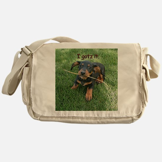 I Gotz It Messenger Bag