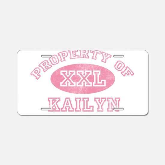 Property of Kailyn Aluminum License Plate