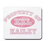 Property of Kailey Mousepad