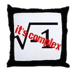 It's Complex! Throw Pillow