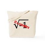 It's Complex! Tote Bag