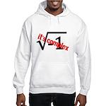 It's Complex! Hooded Sweatshirt