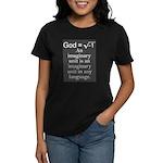 Atheism Women's Dark T-Shirt