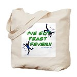 Feast Fever Tote Bag