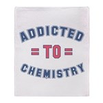 Addicted to Chemistry Throw Blanket