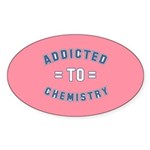 Addicted to Chemistry Sticker (Oval 10 pk)