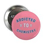 Addicted to Chemistry 2.25