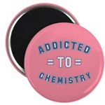 Addicted to Chemistry Magnet