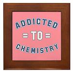 Addicted to Chemistry Framed Tile