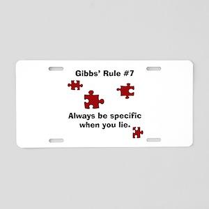 NCIS Gibbs' Rule #7 Aluminum License Plate