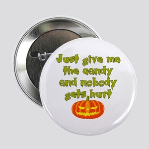 """Give me the candy 2.25"""" Button"""