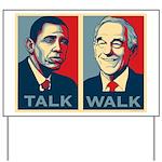 Walk the Talk Yard Sign