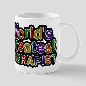 Worlds Greatest THERAPIST Mugs
