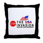 STOP The Invasion  Throw Pillow