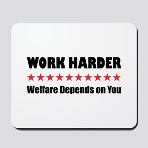 Work Harder Mousepad