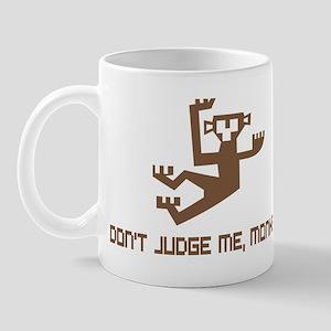 Don't Judge Me, Monkey Mug