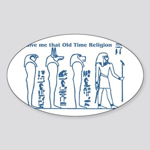 Old Time Religion Sticker (Oval)