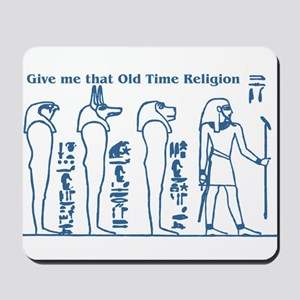 Old Time Religion Mousepad