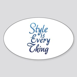Style is Everything Sticker (Oval)
