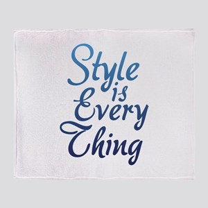 Style is Everything Throw Blanket