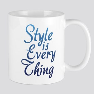 Style is Everything Mug