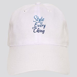 Style is Everything Cap