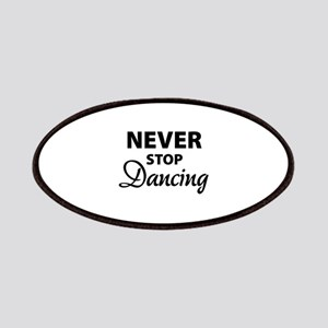 Never stop Dancing Patches