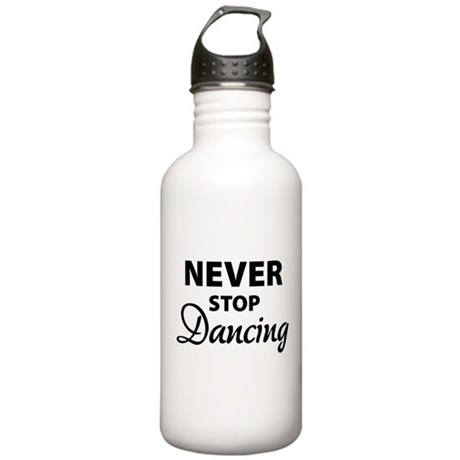 Never stop Dancing Stainless Water Bottle 1.0L