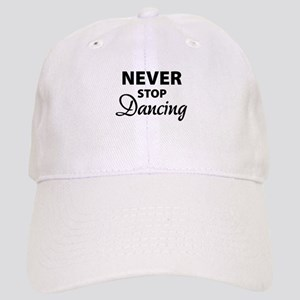Never stop Dancing Cap