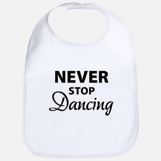 Never stop Dancing Bib
