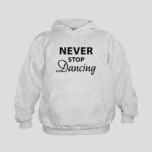 Never stop Dancing Kids Hoodie