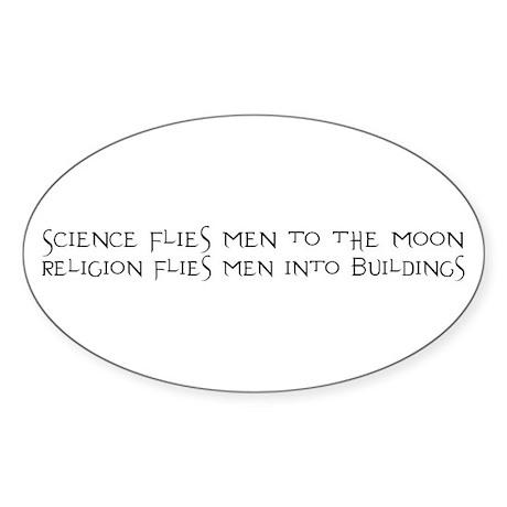 Science Flies Men to the Moon Sticker (Oval)